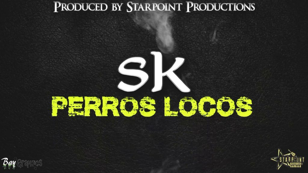 Sk – Perros Locos (JDon Heights Diss)