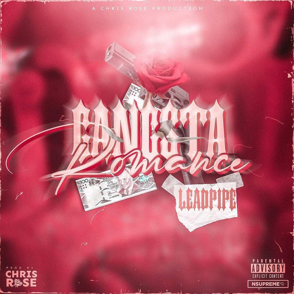 Lead Pipe – Gangsta Romance