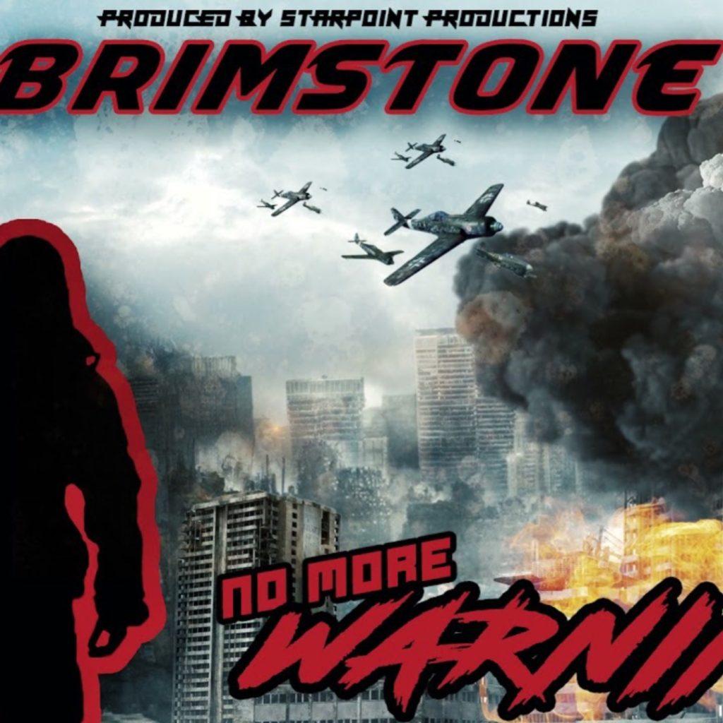 Brimstone – No More Warning